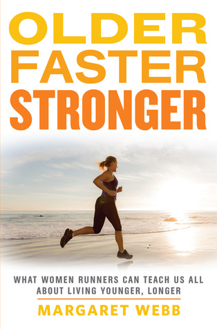OIder Faster Stronger by Margaret Webb